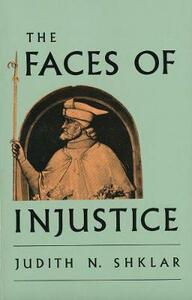 The Faces of Injustice - Judith N. Shklar - cover