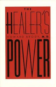 The Healer's Power - Howard T. Brody - cover
