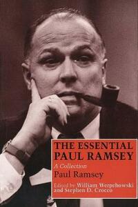The Essential Paul Ramsey: A Collection - Paul Ramsey - cover
