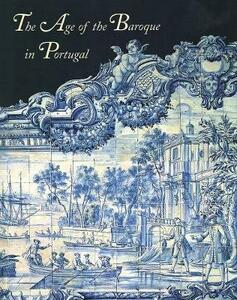 The Age of the Baroque in Portugal - cover