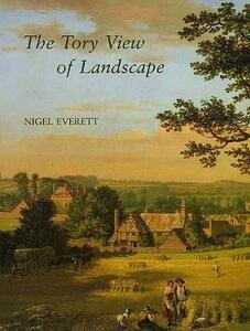 The Tory View of Landscape - Nigel Everett - cover