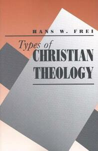 Types of Christian Theology - Hans W. Frei - cover