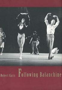 Following Balanchine - Robert Garis - cover