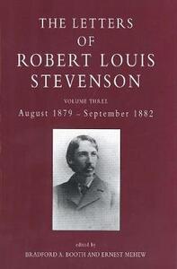 The Letters of Robert Louis Stevenson: Volume Three, August 1879 - September 1882 - Robert Louis Stevenson - cover