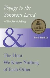Voyage to the Sonorous Land - P. Handke - cover
