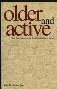 Older and Active: How Americans over 55 Are Contributing to Society - cover