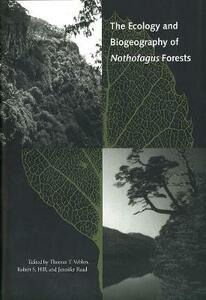 The Ecology and Biogeography of Nothofagus Forests - cover