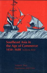 Southeast Asia in the Age of Commerce, 1450-1680: Volume 2, Expansion and Crisis - Anthony Reid - cover