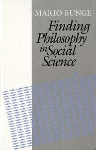 Finding Philosophy in Social Science - Mario Bunge - cover