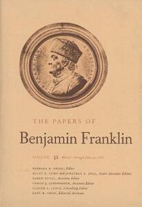 The Papers of Benjamin Franklin, Vol. 32: Volume 32: March 1 through June 30, 1780 - Benjamin Franklin,Karen Duval - cover