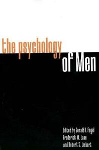 The Psychology of Men - Gerald I. Fogel - cover