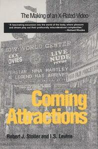 Coming Attractions: The Making of an X-Rated Video - Robert J. Stoller - cover
