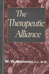 The Therapeutic Alliance - W. Meissner - cover