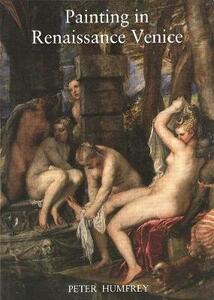 Painting in Renaissance Venice - Peter Humfrey - cover