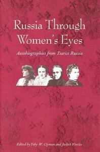 Russia Through Women's Eyes: Autobiographies from Tsarist Russia - cover