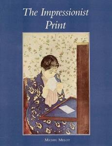 The Impressionist Print - Michel Melot - cover