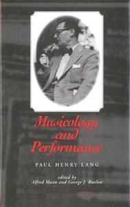 Musicology and Performance - Paul Henry Lang - cover