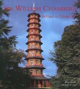 Sir William Chambers: Architect to George III - John Harris - cover