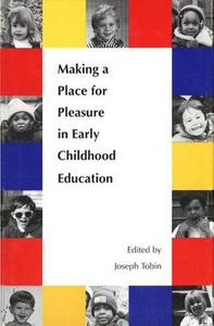 Making a Place for Pleasure in Early Childhood Education - cover