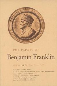 The Papers of Benjamin Franklin, Vol. 33: Volume 33: July 1 through November 15, 1780 - Benjamin Franklin - cover