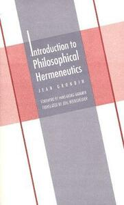 Introduction to Philosophical Hermeneutics - Jean Grondin - cover