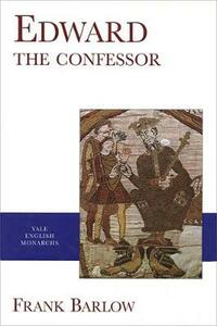 Edward the Confessor (Revised) - Frank Barlow - cover