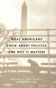 What Americans Know about Politics and Why It Matters - Michael X.Delli Carpini,Scott Keeter - cover