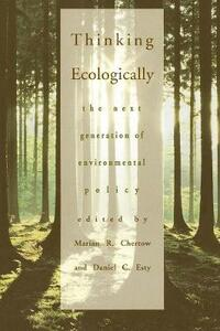 Thinking Ecologically: The Next Generation of Environmental Policy - cover