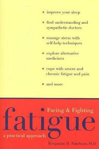 Facing and Fighting Fatigue: A Practical Approach - Benjamin H. Natelson - cover
