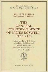 The General Correspondence of James Boswell, 1766-1769: Volume 2: 1768-1769 - James Boswell - cover