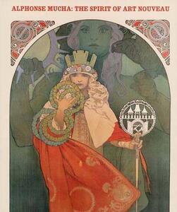 Alphonse Mucha: The Spirit of Art Nouveau - Victor Arwas,Jana A. Brabcova,Jean-Marie Bruson - cover