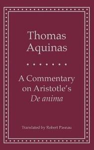 A Commentary on Aristotle's 'de Anima' - Thomas Aquinas - cover