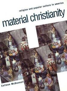 Material Christianity - Colleen McDannell - cover