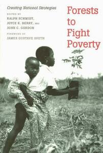 Forests to Fight Poverty: Creating National Strategies - cover