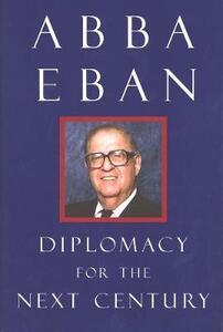 Diplomacy for the Next Century - Abba Eban - cover