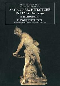 Art and Architecture in Italy, 1600-1750: Volume 2: The High Baroque, 1625-1675 - Rudolf Wittkower - cover