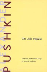 The Little Tragedies - Aleksandr Sergeevich Pushkin - cover
