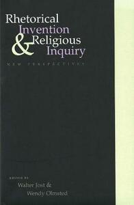 Rhetorical Invention and Religious Inquiry: New Perspectives - cover