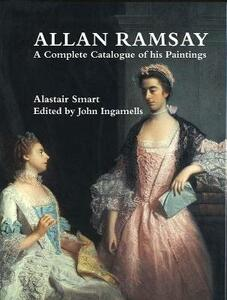 Allan Ramsay: A Complete Catalogue of His Paintings - Alastair Smart - cover
