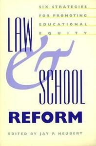 Law and School Reform: Six Strategies for Promoting Educational Equity - cover