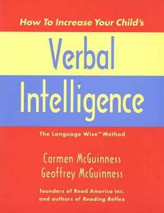 How to Increase Your Child's Verbal Intelligence: The Language Wise Method - Carmen McGuinness,Geoffrey McGuinness - cover