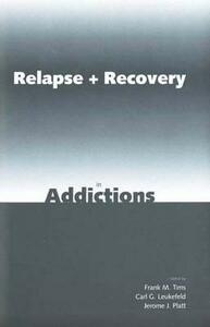 Relapse and Recovery in Addictions - cover