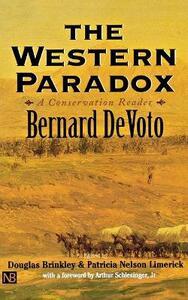 The Western Paradox: A Conservation Reader - Bernard DeVoto - cover