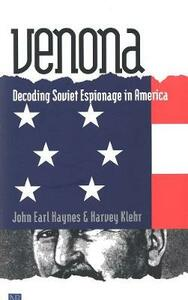 Venona: Decoding Soviet Espionage in America - John Earl Haynes,Harvey Klehr - cover
