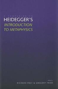 "A Companion to Heidegger's ""Introduction to Metaphysics"" - cover"