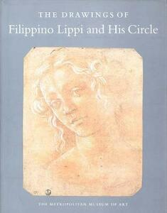 The Drawings of Filippino Lippi and His Circle - George R. Goldner,Carmen C. Bambach - cover