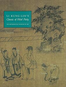 Li Kung-Lin's Classic of Filial Piety - Richard M. Barnhart - cover