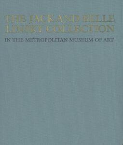 The Jack and Belle Linsky Collection in The Metropolitan Museum of Art - cover
