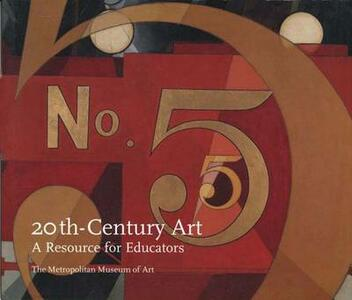 Twentieth-Century Art: A Resource for Educators - Stella Paul - cover