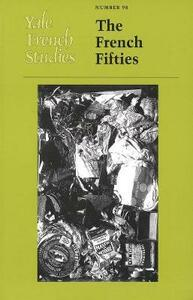 Yale French Studies, Number 98: The French Fifties - cover